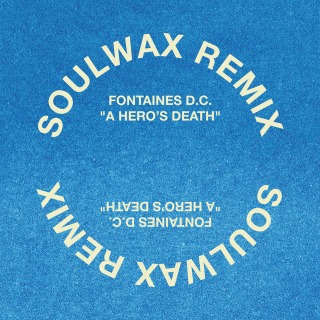 A Hero's Death (Soulwax Remix)