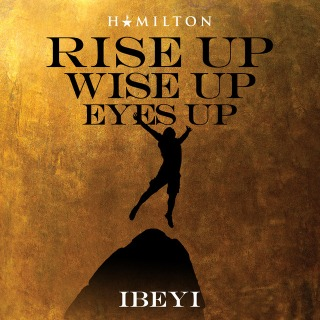 Rise Up Wise Up Eyes Up