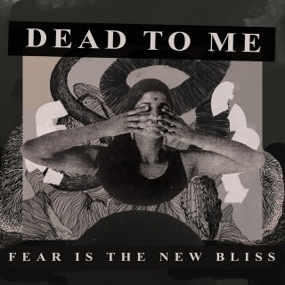 Fear Is the New Bliss