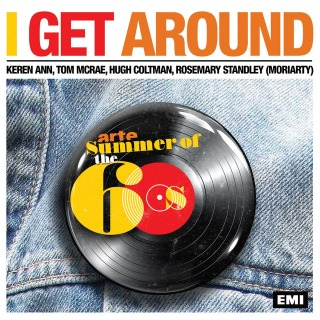 I Get Around (Featuring Keren Ann, Rosemary Moriarty, Tom MC Rae, Hugh Coltman)