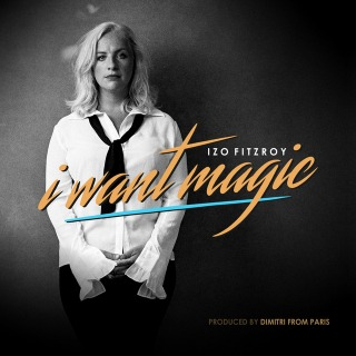 I Want Magic (Dimitri From Paris Radio Edit)