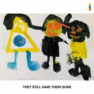 They Still Have Their Guns