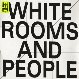 White Rooms and People