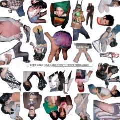 Let's Make Love And Listen To Death From Above(Spank Rock remix) (Single)